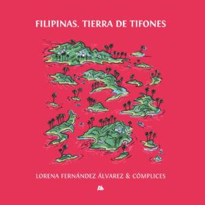 Filipinas. Tierra de tifones