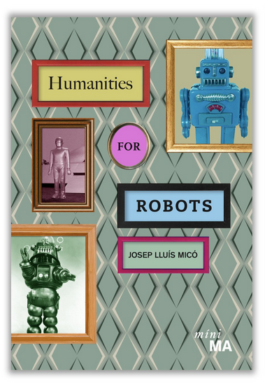 Humanities for Robots